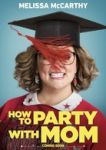 Weiterlesen: How to Party with Mom